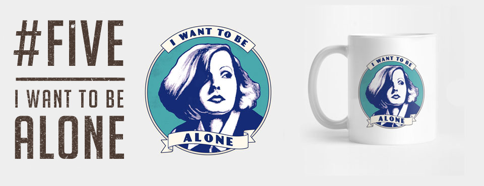 Garbo: I Want To Be Alone